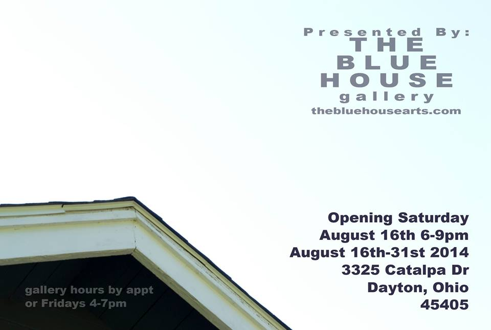 JOIN ME FOR A GROUP SHOW AT THE BLUE HOUSE GALLERY